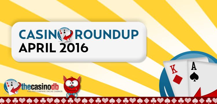 New Casinos April 2016 Q1 Roundup