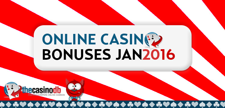 New Online Casino Bonuses January 2016