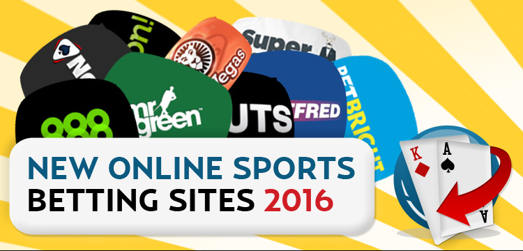 New Online Sports Betting Websites July 2016