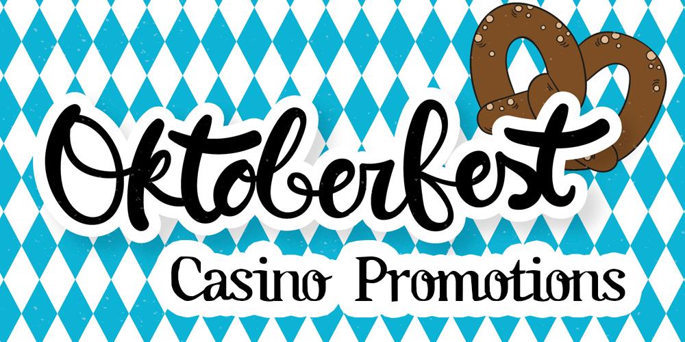 Oktoberfest Online Slots & Casino Promotions 2018