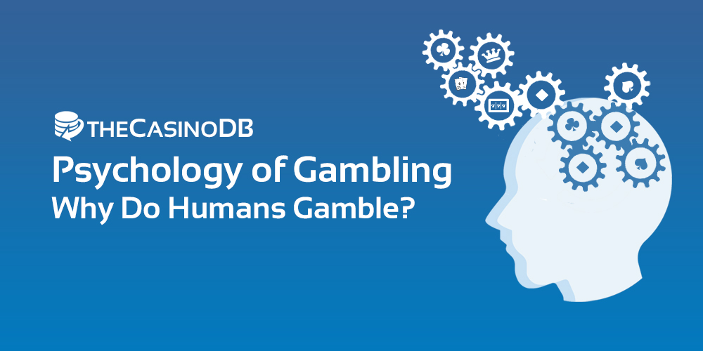 Psychology of Gambling, Betting & Casino
