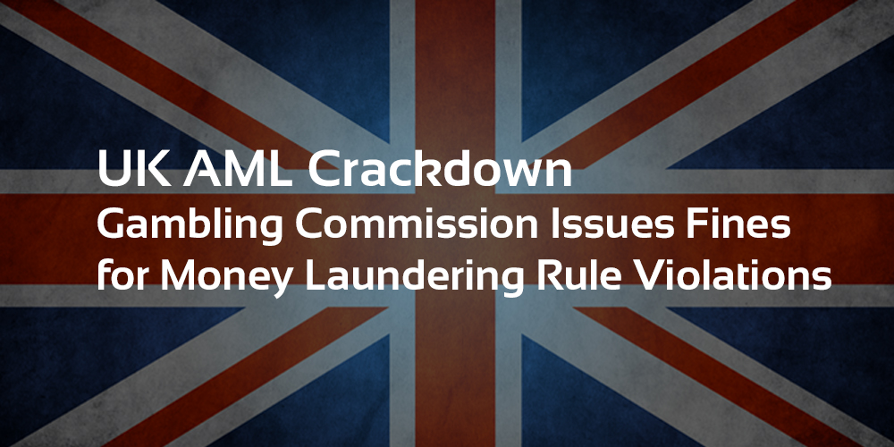 UK Gambling Commission Casino Money Laundering Fines & Closures