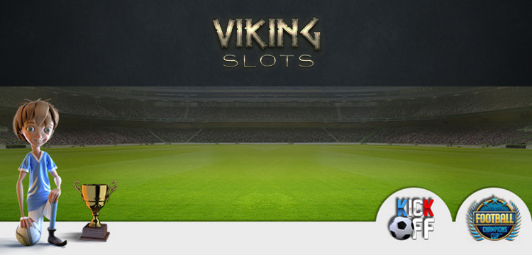 Euro 2016 Football: Champions Cup Slot Promotion at Viking Slots