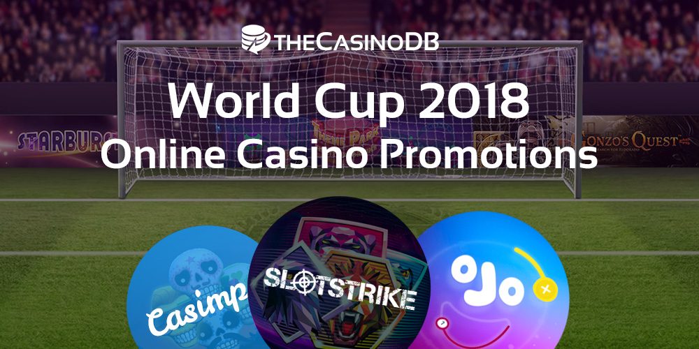 World Cup 2018 Online Casino Bonuses
