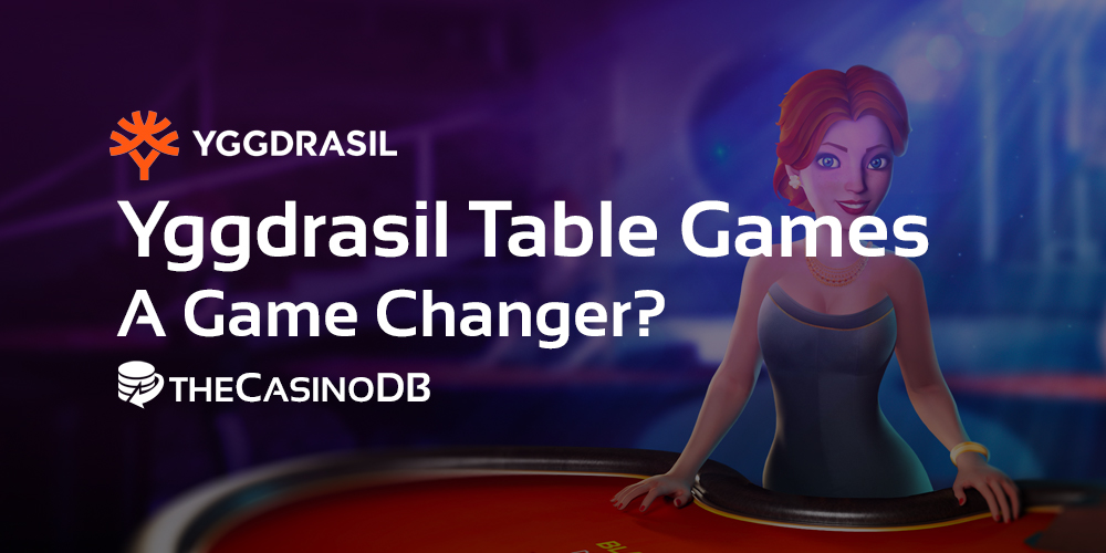 Yggdrasil Casino Table Games (A Game Changer?)