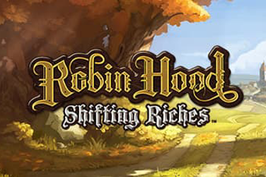 Robin Hood Shiftin Riches